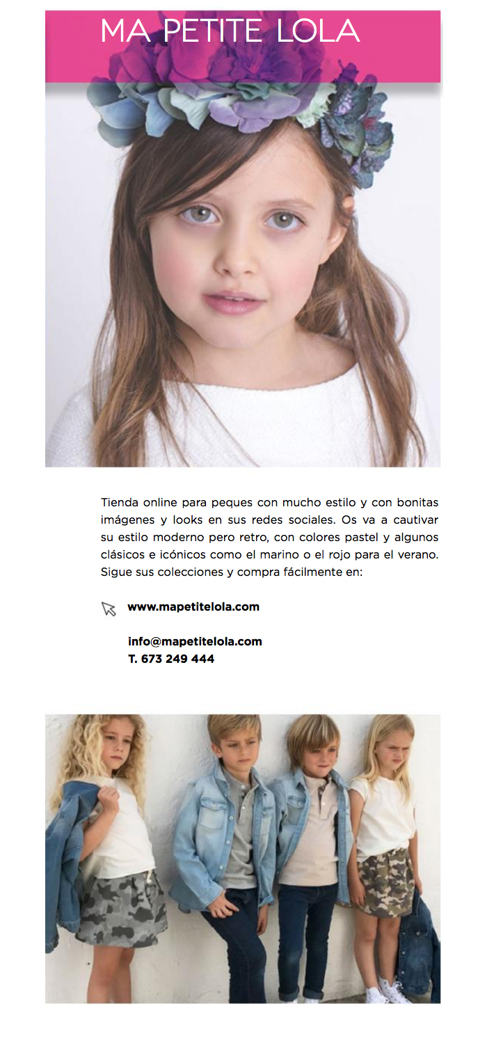Petit Style revista moda infantil, marca moda infantil, Ma Petite Lola, Kids Wear, Moda Bambini